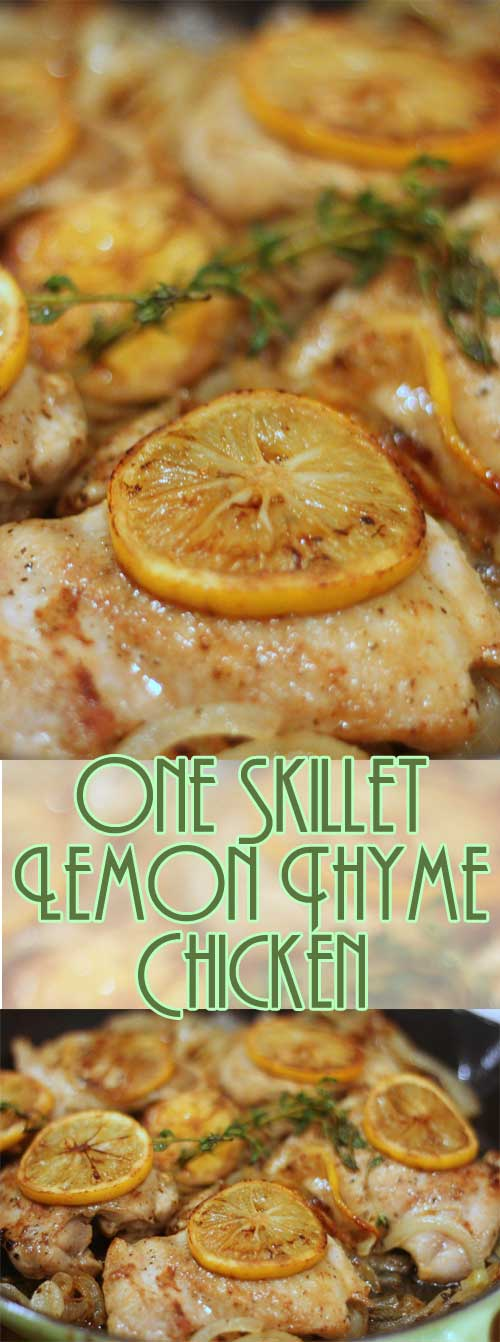 One Skillet Lemon Thyme Chicken
