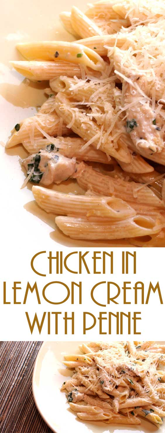 Chicken in Lemon Cream with Penne